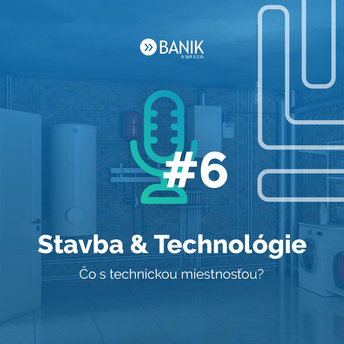 Stavba & Technológie